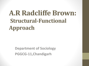 A.R Radcliffe Brown: social Structural Approach