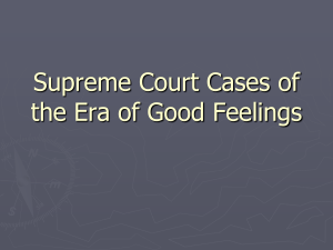 Supreme Court Cases of the Era of Good Feelings