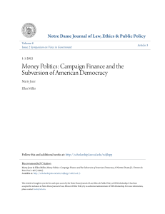 Money Politics: Campaign Finance and the