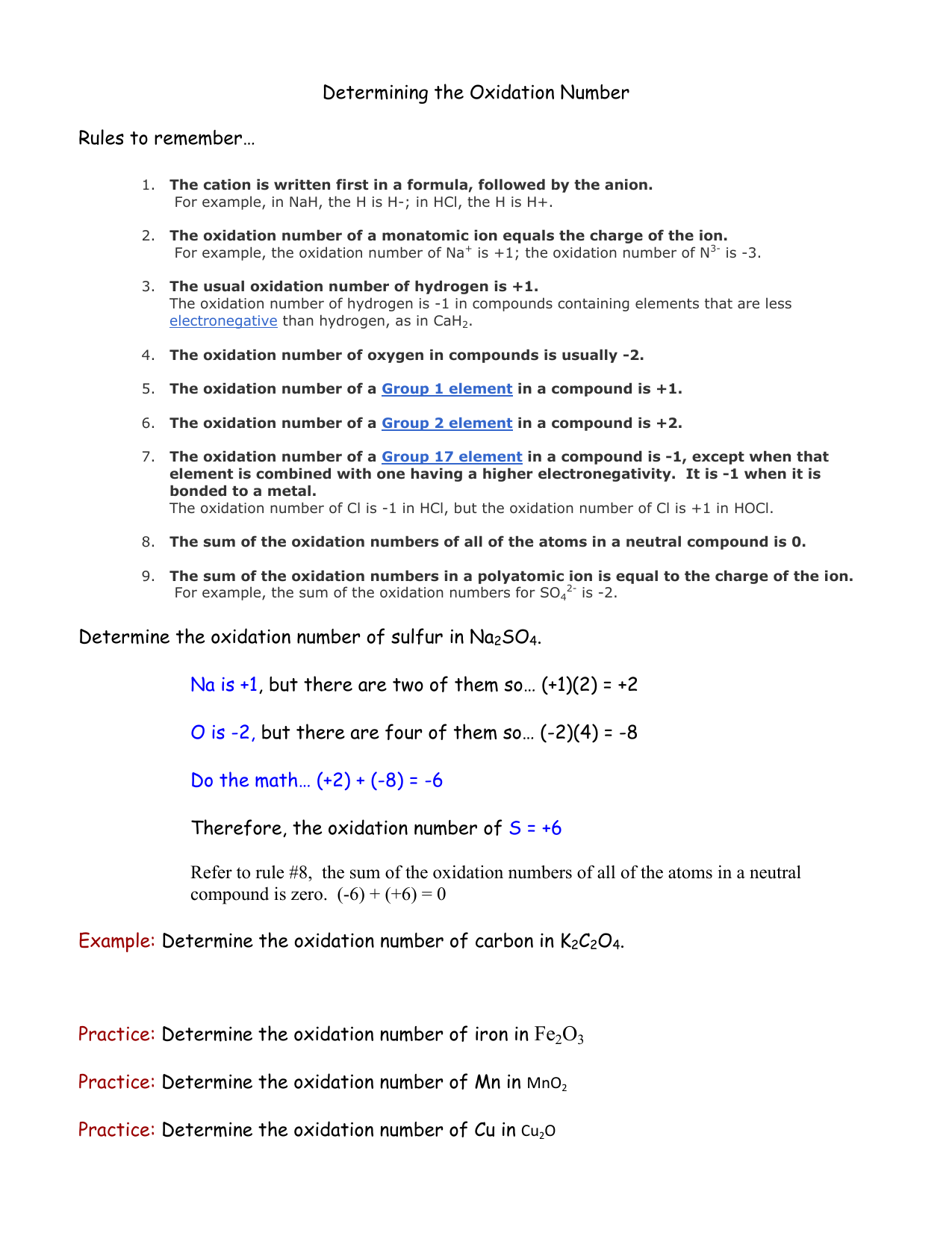 Determining the Oxidation Number Rules to remember… Determine