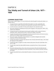 The Vitality and Turmoil of Urban Life, 1877– 1920