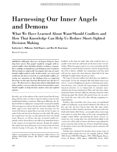 Harnessing Our Inner Angels and Demons: What We Have Learned