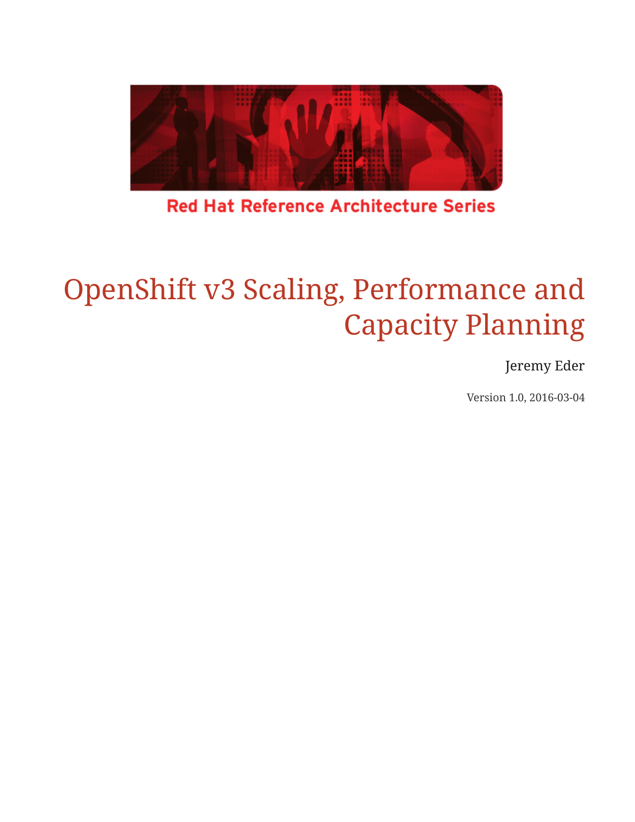 OpenShift v3 Scaling, Performance and Capacity Planning