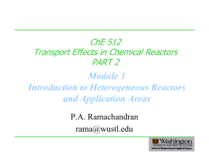 Module 1 Introduction to Heterogeneous Reactors and Application