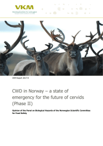 CWD in Norway – a state of emergency for the future of cervids