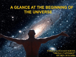 A glance at the beginning of the Universe