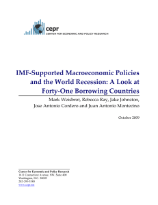 IMF-Supported Macroeconomic Policies and the World Recession: A