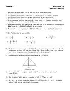 Geometry CC Assignment #10 Ratio and Proportion 1. Two numbers