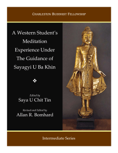 A Western Student`s Meditation Experience Under The Guidance of