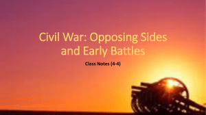 Civil War: Opposing Sides and Early Battles