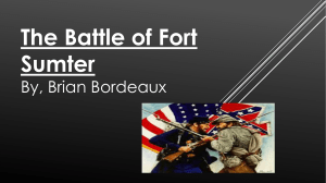 The Battle of Fort Sumter By, Brian Bordeaux