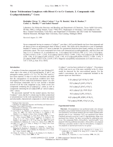 Linear Trichromium Complexes with Direct Cr to