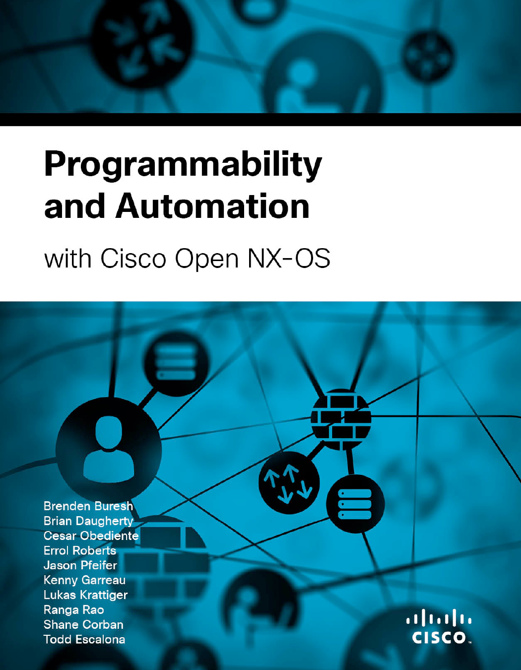Programmability and Automation with Cisco Open NX-OS