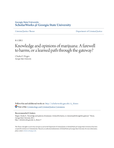 Knowledge and opinions of marijuana: A farewell to harms, or a