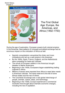 The First Global Age: Europe, the Americas, and Africa (1492