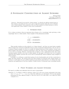 A Systematic Construction of Almost Integers