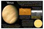 Venus is a rocky planet very similar in size and surface gravity to