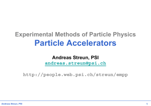 Particle Accelerators - Institute of Particle and Nuclear Physics