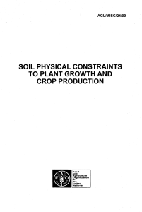 Soil physical constraints to plant growth and crop