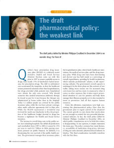 The draft pharmaceutical policy: the weakest link