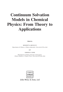 Continuum Solvation Models in Chemical Physics: From Theory to