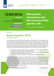 13/04/2016 RNA-protein interactions and the structure of the genetic