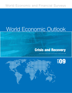 World Economic Outlook: Crisis and Recovery, April 2009