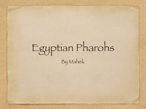 Egyptian Pharohs