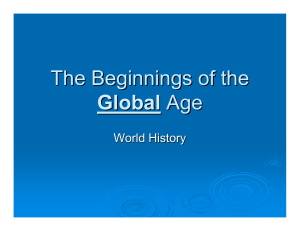 The Beginnings of the Global Age