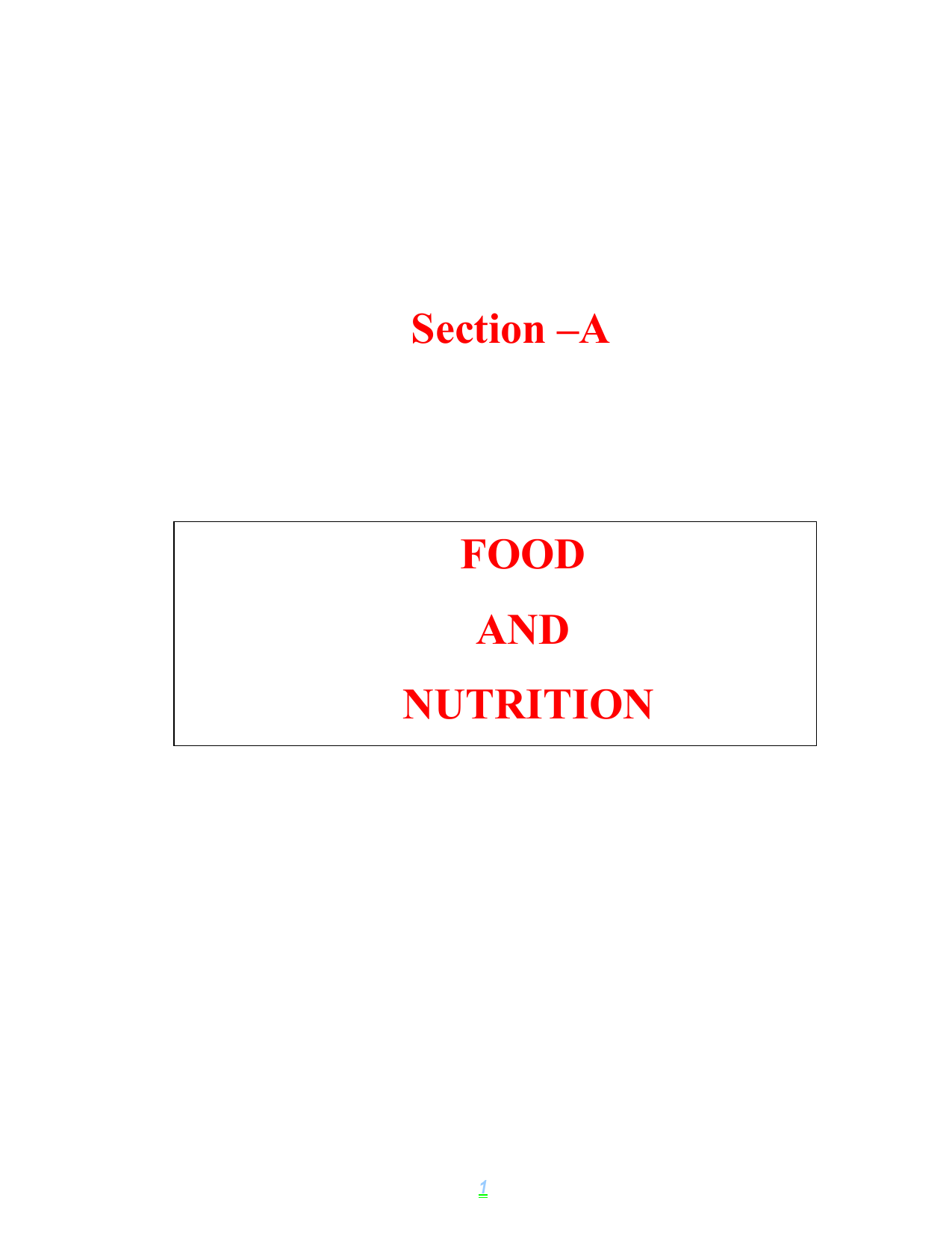054c039c939f Section –A FOOD AND NUTRITION