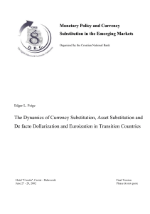 The Dynamics of Currency Substitution, Asset Substitution and De