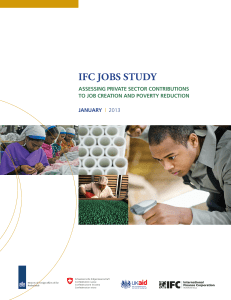IFC Jobs Study. Assessing Private Sector Contributions to Job