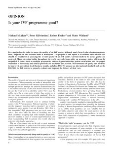 OPINION Is your IVF programme good?