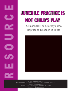 juvenile practice is not child`s play juvenile