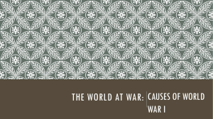 The world at War: Causes of World War I
