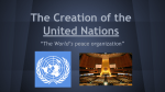 The Creation of the United Nations