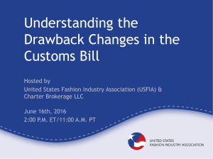 Understanding the Drawback Changes in the Customs Bill