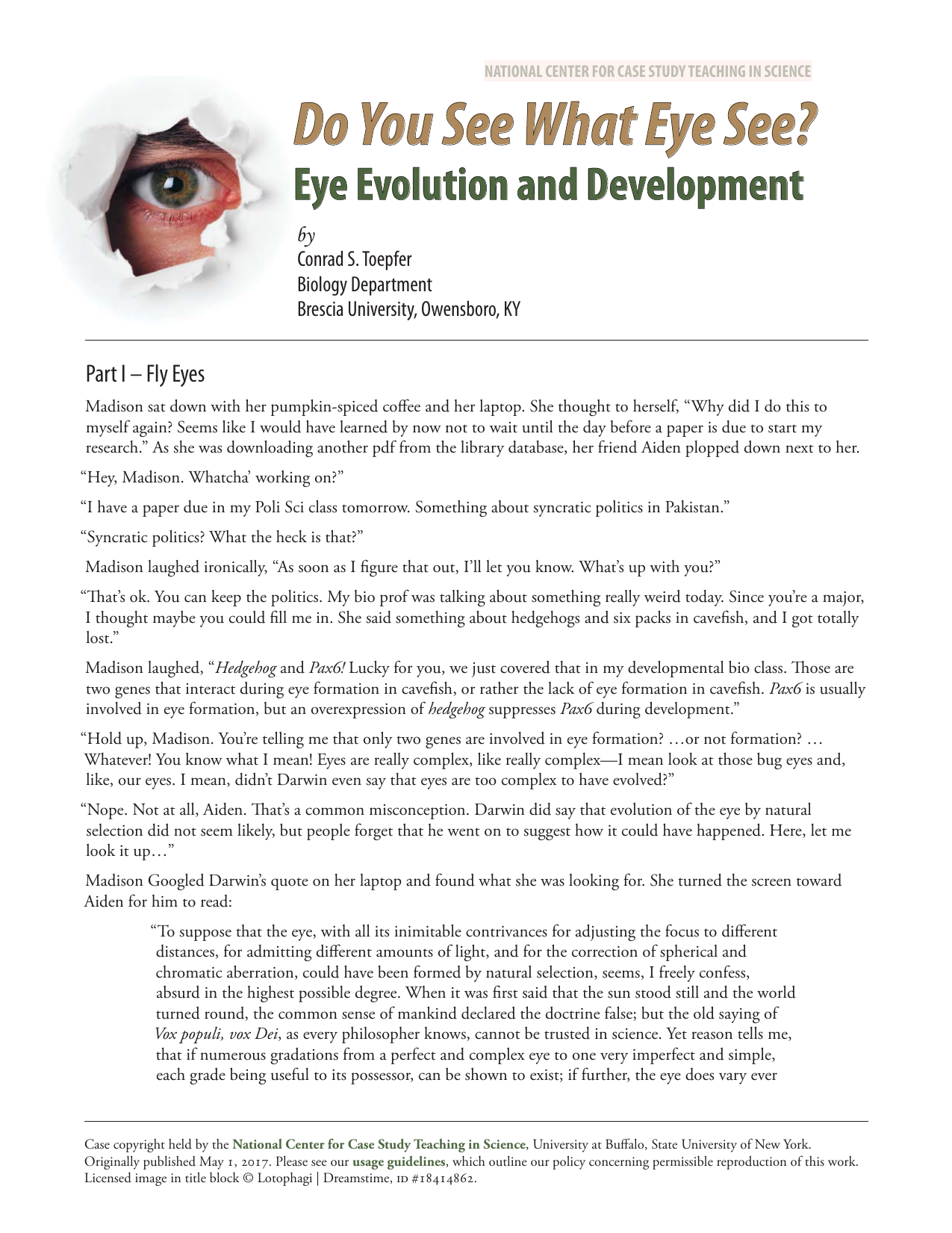Do You See What Eye See? - National Center for Case Study