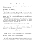 Brief review of Newtonian formalism 1 Newton`s Laws of Motion 2