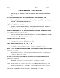 Chapter 15 Section 1: Texas Secession