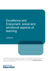 Excellence and Enjoyment: social and emotional aspects of learning