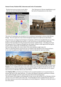 Roman Forum, Palatine Hill, Colosseum and Arch of Constantine