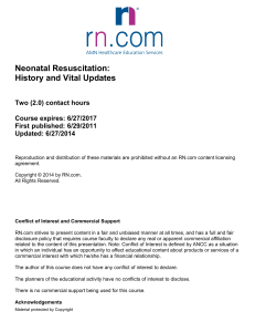 Neonatal Resuscitation: History and Vital Updates