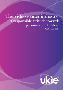 The video games industry - A responsible attitude towards