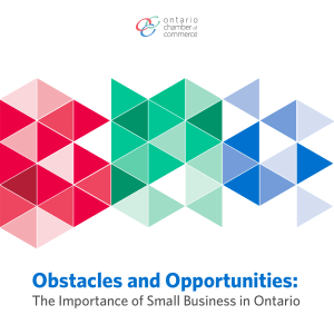 Obstacles and Opportunities - Ontario Chamber of Commerce