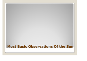 Most Basic Observations Of the Sun