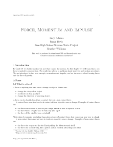 Force, Momentum and Impulse