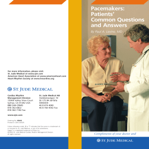 Pacemakers: Patients` Common Questions and Answers