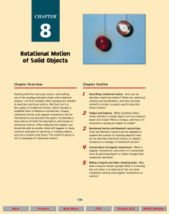 Rotational Motion of Solid Objects
