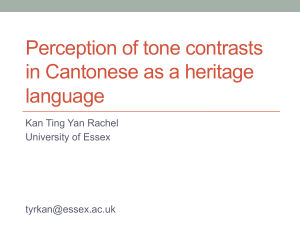 Perception of tone contrasts in Cantonese as a heritage